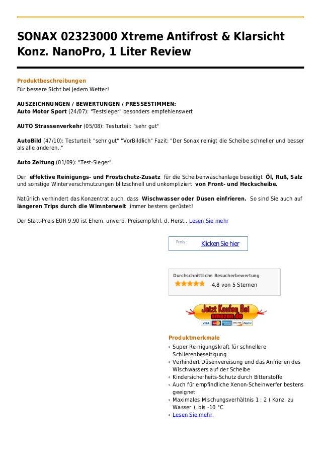 SONAX 02323000 Xtreme Antifrost & KlarsichtKonz. NanoPro, 1 Liter ReviewProduktbeschreibungenFür bessere Sicht bei jedem W...