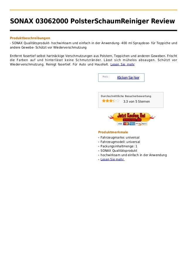 SONAX 03062000 PolsterSchaumReiniger ReviewProduktbeschreibungen- SONAX Qualitätsprodukt- hochwirksam und einfach in der A...