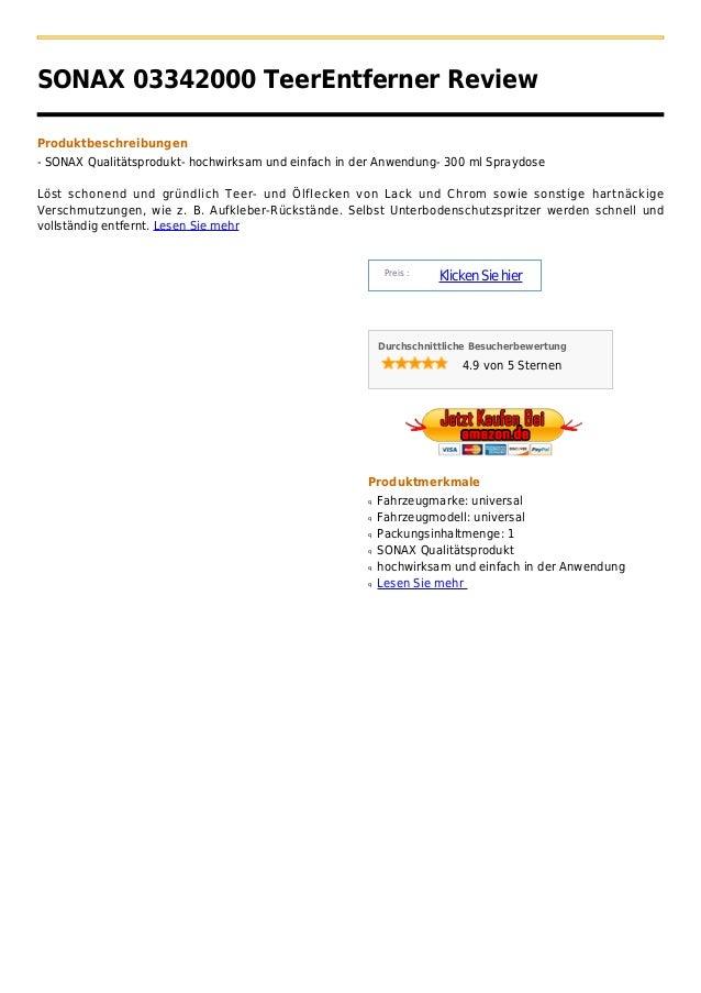 SONAX 03342000 TeerEntferner ReviewProduktbeschreibungen- SONAX Qualitätsprodukt- hochwirksam und einfach in der Anwendung...