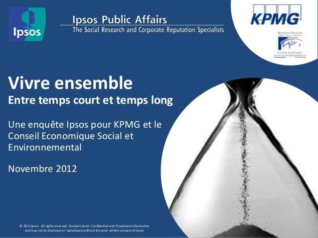 Vivre ensembleEntre temps court et temps longUne enquête Ipsos pour KPMG et leConseil Economique Social etEnvironnementalN...