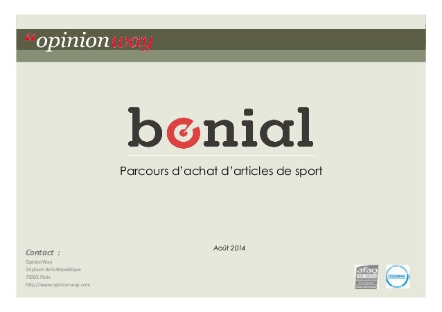 """1pour Bonial – Parcours d'achat d'articles de sport – Août 2014""""opinionway Contact    :   OpinionWay   15  place..."""