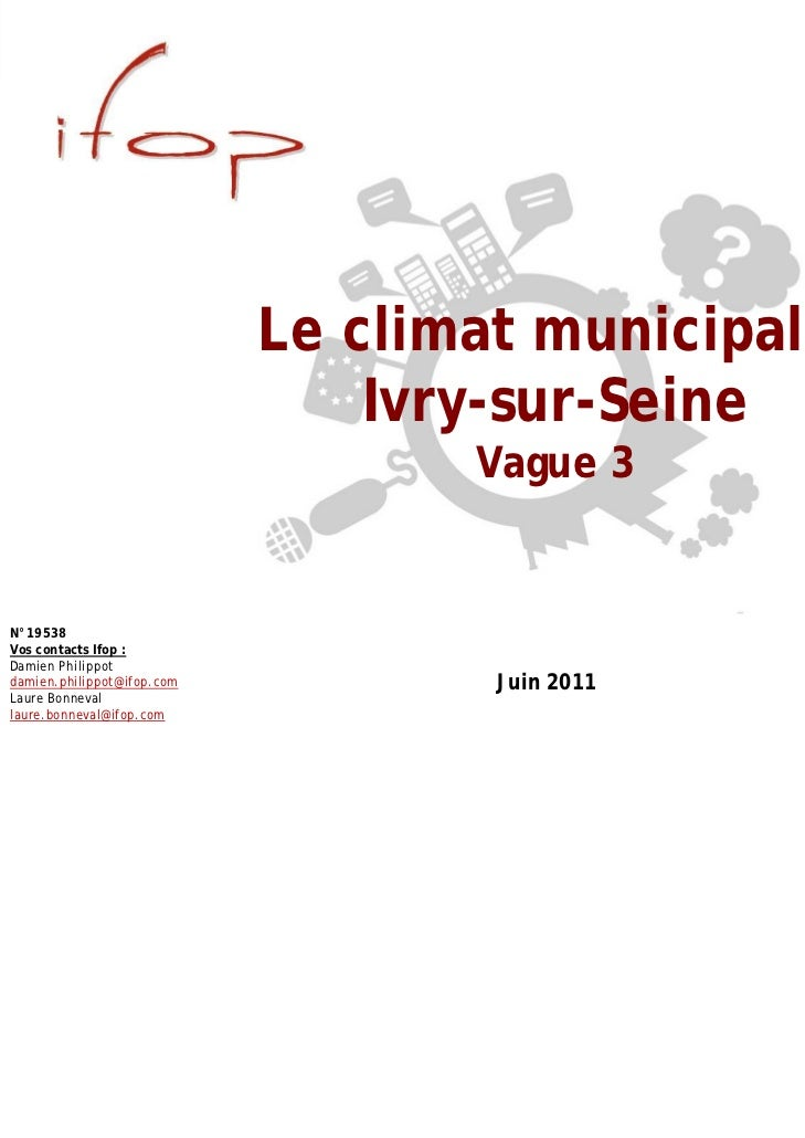Le climat municipal à                                Ivry-sur-Seine                                   Vague 3N°19538Vos co...