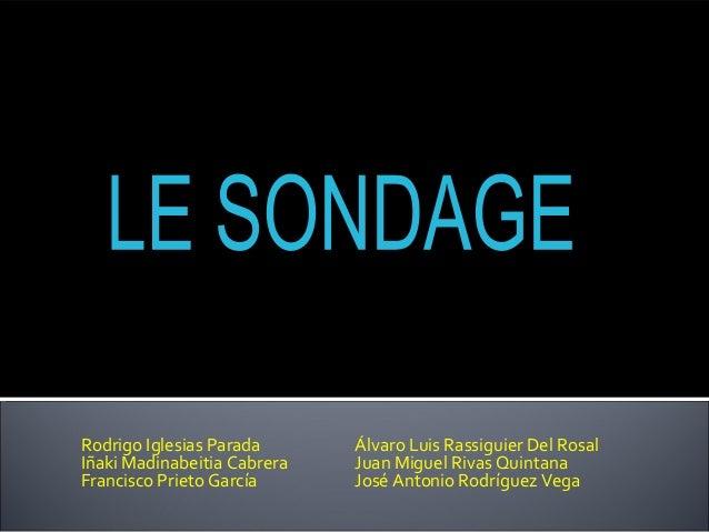 Rodrigo Iglesias Parada Álvaro Luis Rassiguier Del Rosal Iñaki Madinabeitia Cabrera Juan Miguel Rivas Quintana Francisco P...