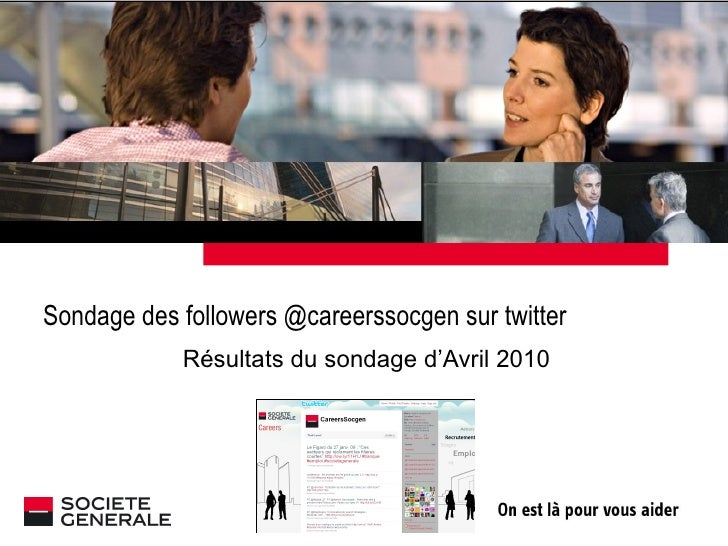 Sondage followers @careerssocgen avril 2010