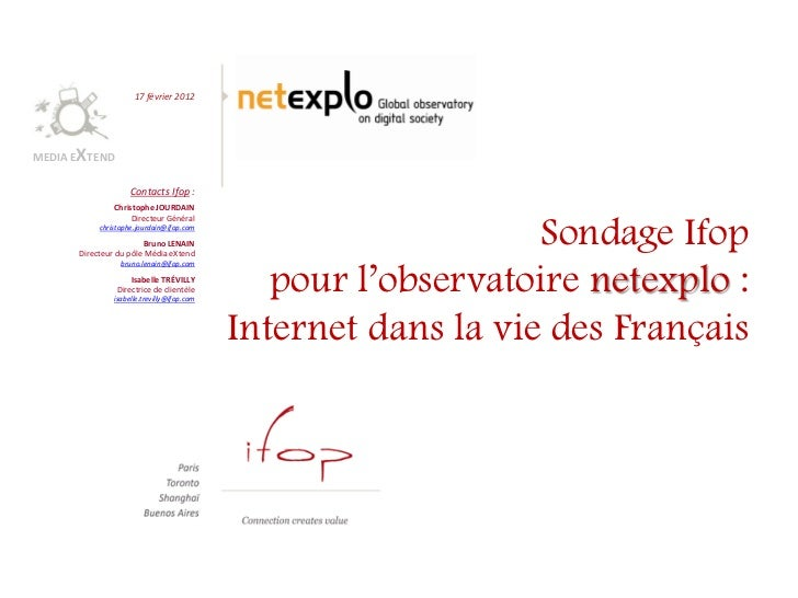 17 février 2012      XMEDIA E TEND                    Contacts Ifop :               Christophe JOURDAIN                   ...