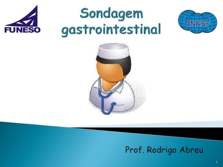 Sondagem gastrointestinal