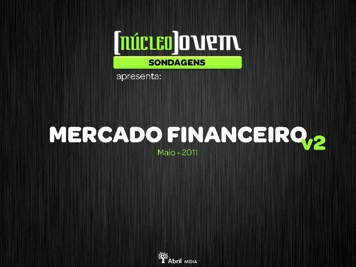 Sondagem Núcleo Jovem Mercado Financeiro