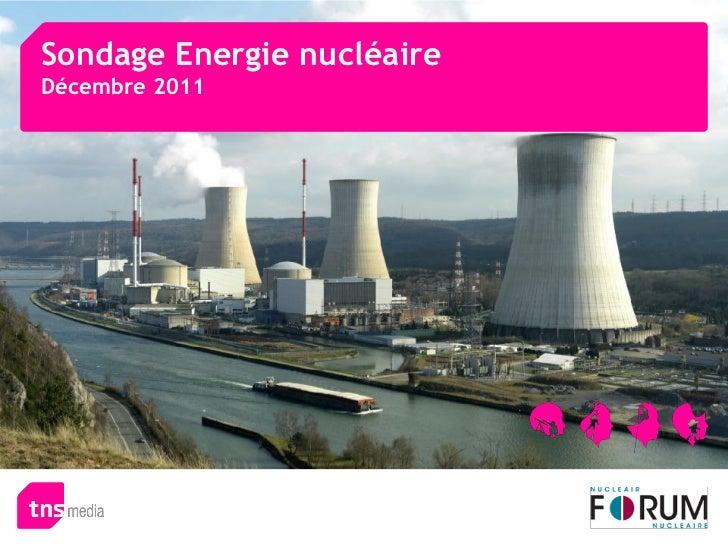 Sondage Energie nucléaireDécembre 2011