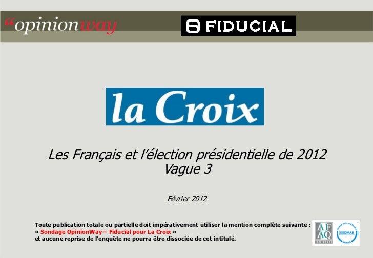 Les Français et l'élection présidentielle de 2012                         Vague 3                                         ...
