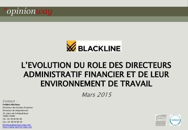 1pour L'évolution du rôle des directeurs administratif financier et de leur environnement de travail - Mars 2015 L'EVOLUTI...