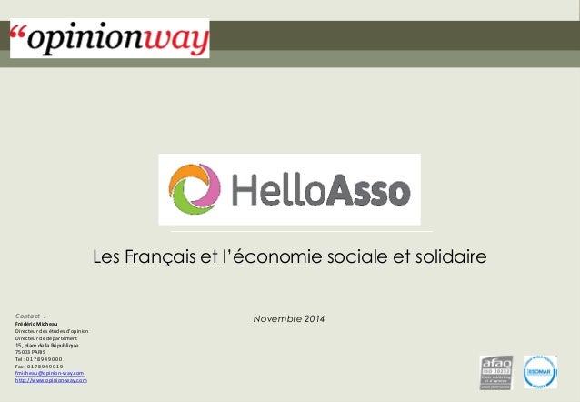 1  pour HelloAsso–Les Français et l'économie sociale et solidaire –Novembre 2014  Les Français et l'économie sociale et so...