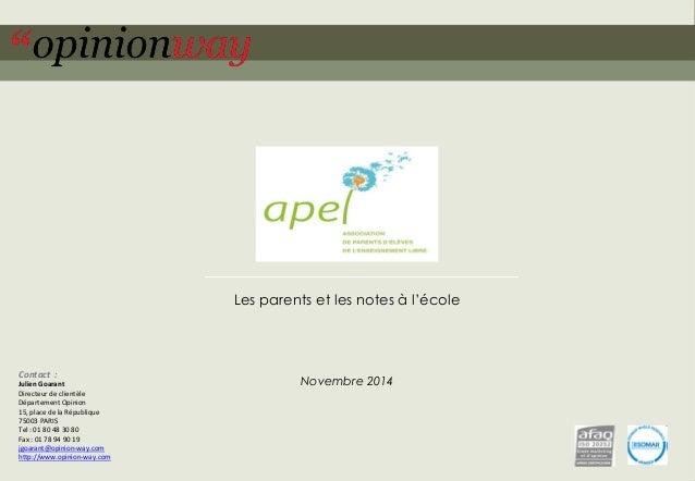 1  pour l'APEL – Les parents et les notes à l'école – novembre 2014  Les parents et les notes à l'école  Novembre 2014  Co...