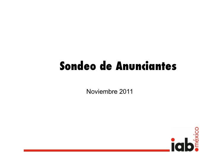 Sondeo de Anunciantes!     Noviembre 2011