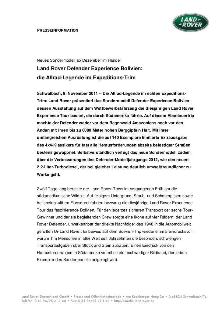 PRESSEINFORMATIONNeues Sondermodell ab Dezember im HandelLand Rover Defender Experience Bolivien:die Allrad-Legende im Exp...