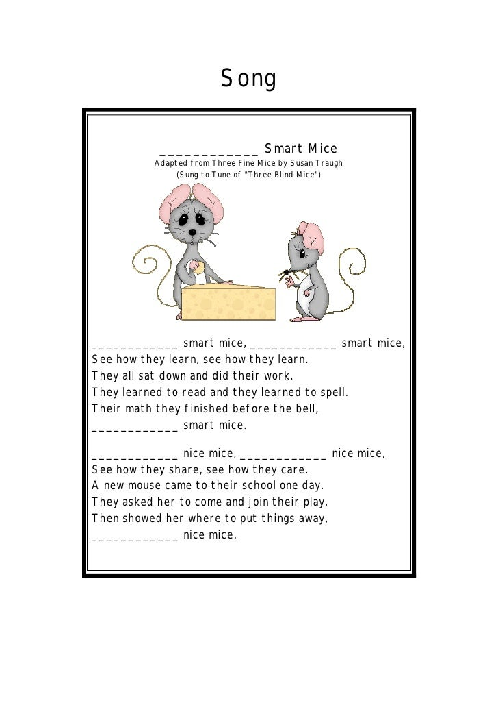 Song             ____________ Smart Mice           Adapted from Three Fine Mice by Susan Traugh                (Sung to Tu...