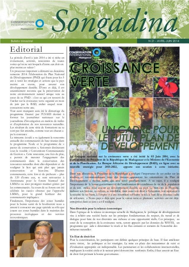 Editorial  La période d'avril à juin 2014 a été si riche en  événements, activités, rencontres de toutes  sortes qu'on ne ...