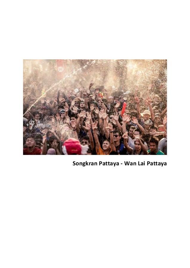 Songkran Pattaya - Wan Lai Pattaya