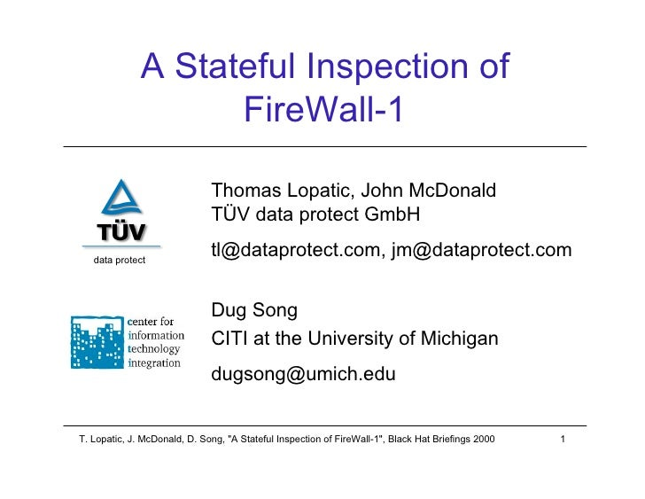 A Stateful Inspection of                     FireWall-1                                Thomas Lopatic, John McDonald      ...