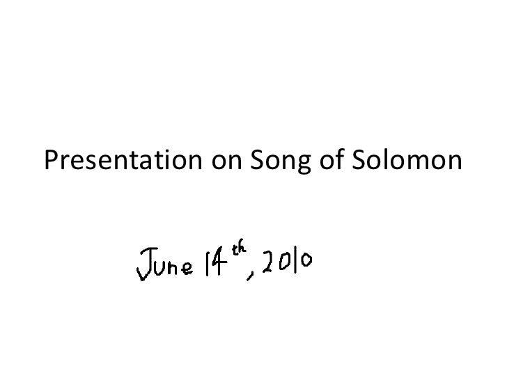 Presentation on Song of Solomon<br />