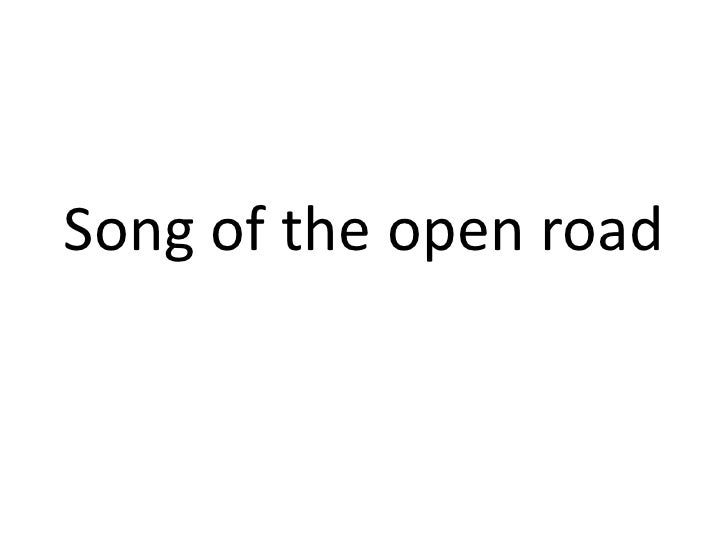 Song of the open road<br />