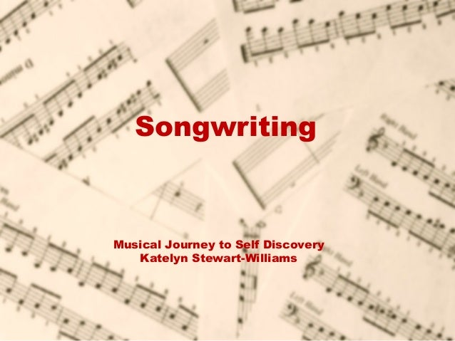 SongwritingMusical Journey to Self Discovery   Katelyn Stewart-Williams