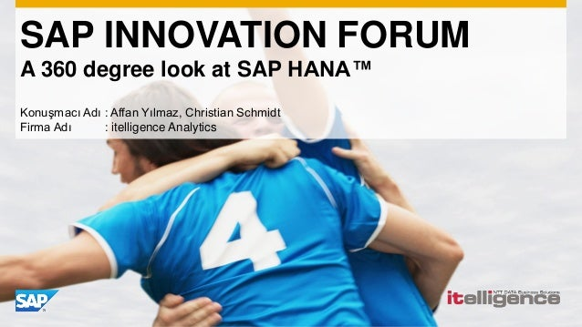 Itelligence - A 360 degree look at SAP HANA™