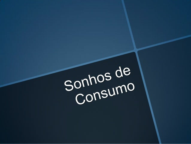Sonhos de consumo