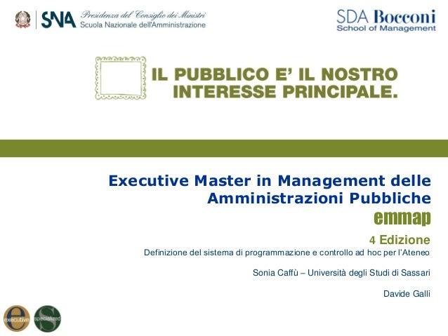 Executive Master in Management delle Amministrazioni Pubbliche emmap 4 Edizione Definizione del sistema di programmazione ...