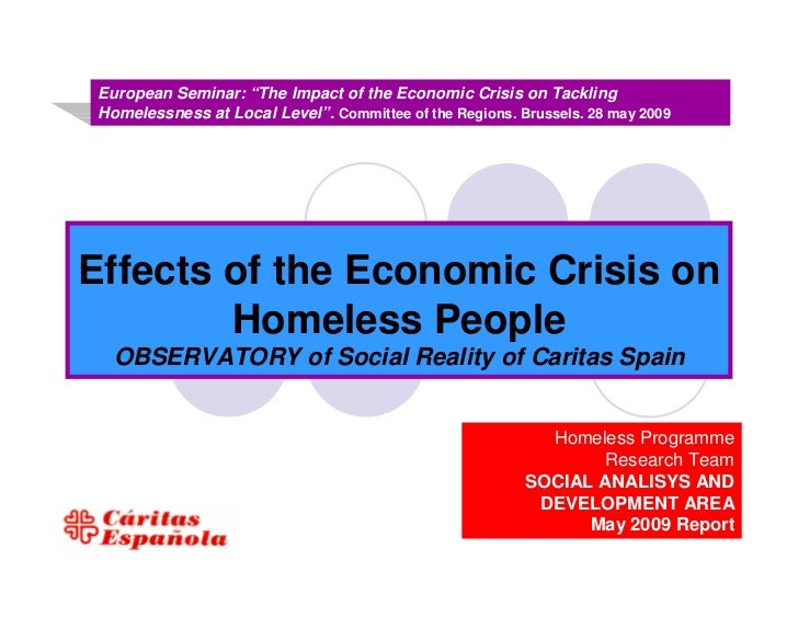 Effects of the economic crisis on homeless people