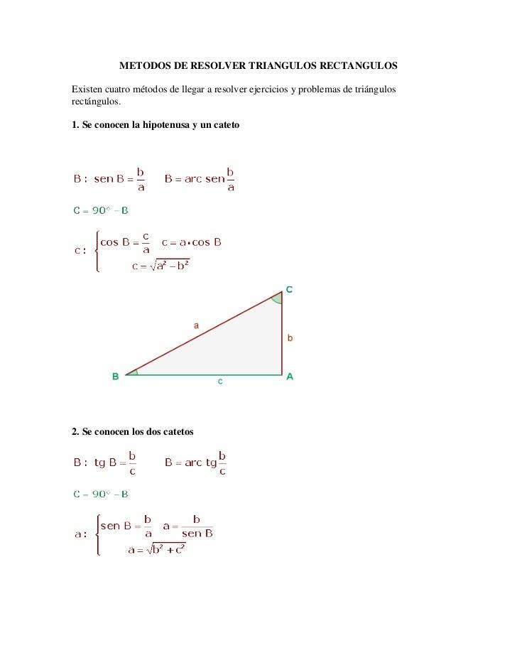 METODOS DE RESOLVER TRIANGULOS RECTANGULOSExisten cuatro métodos de llegar a resolver ejercicios y problemas de triángulos...