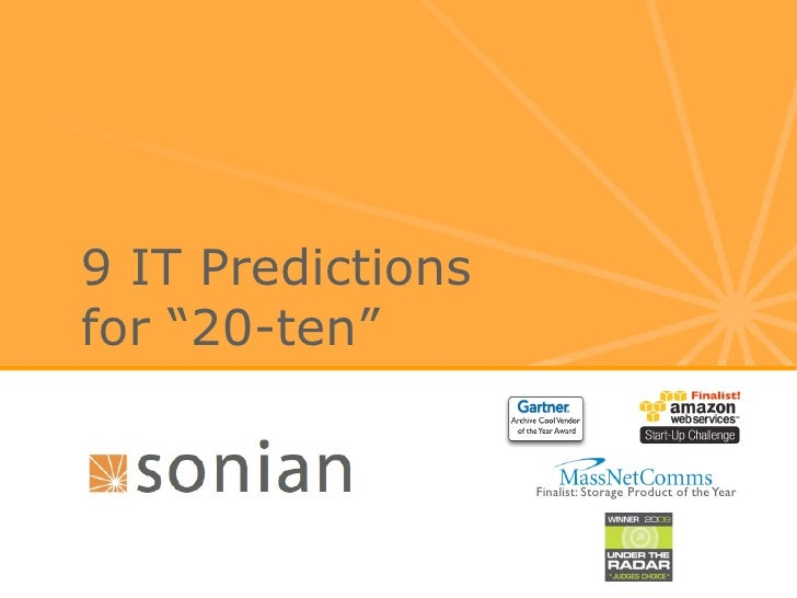 Sonian's 9 Cloud Computing, Email Archiving and IT Predictions For 20ten