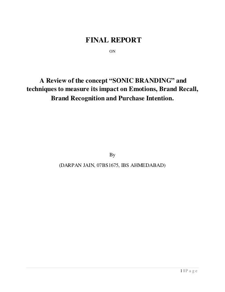 "FINAL REPORT                             ON    A Review of the concept ""SONIC BRANDING"" andtechniques to measure its impac..."