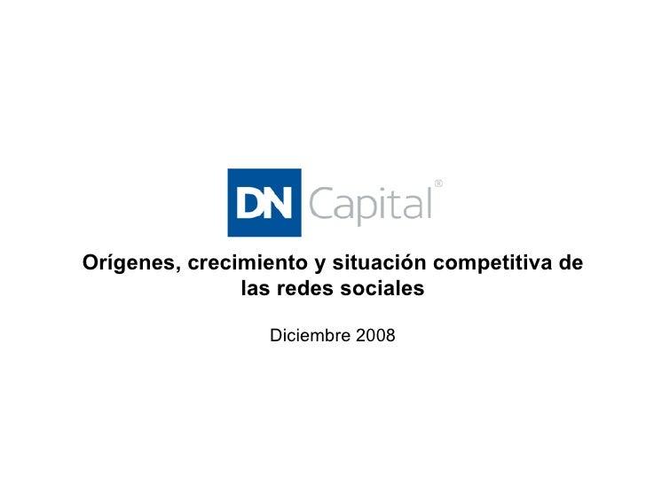 Orígenes, crecimiento y situación competitiva de las redes sociales