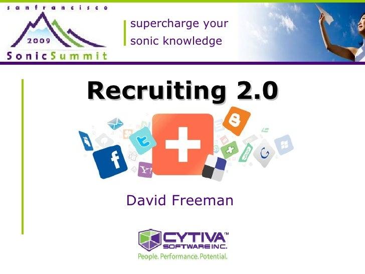 Sonic Summit Recruiting 2.0