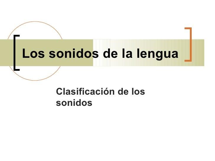 Sonidos Lengua