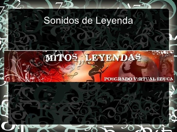 Sonidos de Leyenda