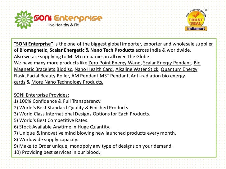"""SONi Enterprise"" is the one of the biggest global importer, exporter and wholesale supplier of Biomagnetic, Scalar Energe..."