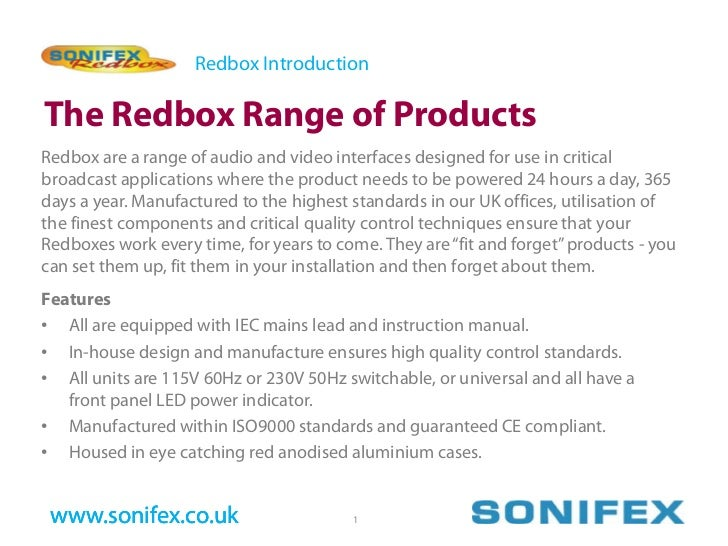 Redbox Introduction  The Redbox Range of Products Redbox are a range of audio and video interfaces designed for use in cri...