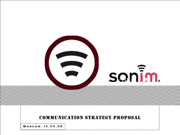 Sonim - communication strategy proposal