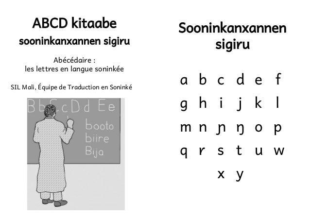 ABCD kitaabe  sooninkanxannen sigiru Abécédaire : les lettres en langue soninkée SIL Mali, Équipe de Traduction en Soninké...