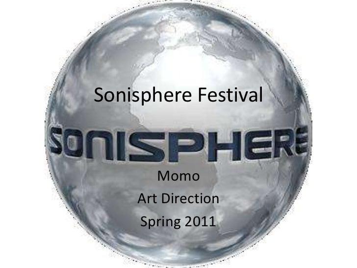 Sonisphere Festival<br />Amna Alshamsi<br />Art Direction <br />Spring 2011<br />