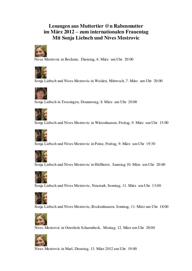 Lesungen aus Muttertier @n Rabenmutter     im März 2012 – zum internationalen Frauentag        Mit Sonja Liebsch und Nives...