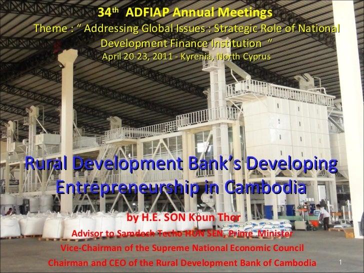 "34 th   ADFIAP Annual Meetings  Theme : "" Addressing Global Issues : Strategic Role of National Development Finance Instit..."