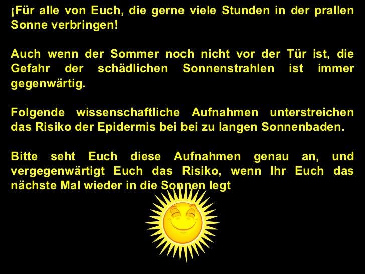 ¡Für alle von Euch, die gerne viele Stunden in der prallen Sonne verbringen! Auch wenn der Sommer noch nicht vor der Tür i...