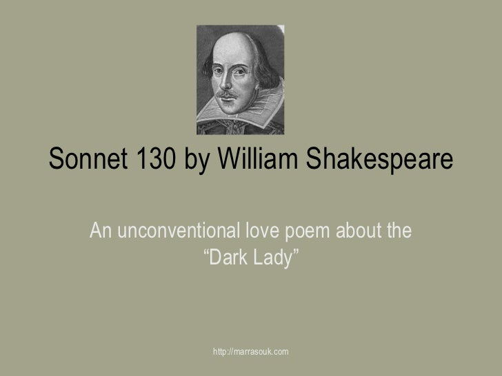 """Sonnet 130 by William Shakespeare An unconventional love poem about the """"Dark Lady"""" http://marrasouk.com"""