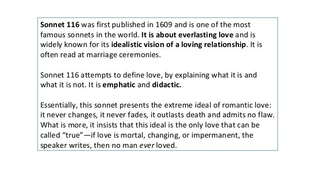 analysis of sonnet 116 n Here are my resources for sonnet 116 this includes a lesson and an annotated presentation including the poem these resources are teacher & student friendly analysis of sonnet 116 presentation pptx, 84 kb sonnet 116 unseen poetry report a problem.
