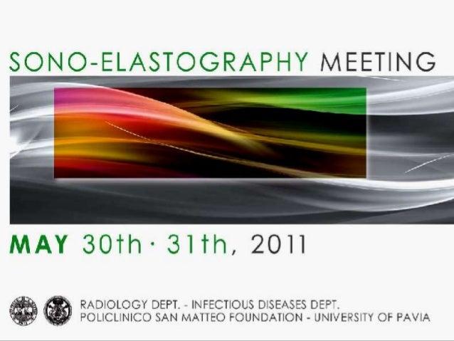 Sono elastography meeting pavia 2011 may 29-30 - presentation of dr. masciotra