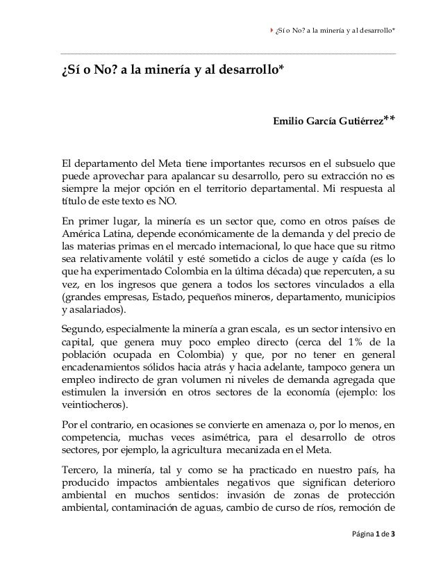  ¿Sí o No? a la minería y al desarrollo* Página 1 de 3 ¿Sí o No? a la minería y al desarrollo* Emilio García Gutiérrez** ...