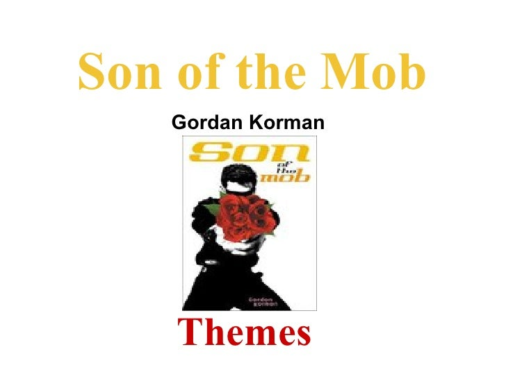 Son of the Mob    Gordan Korman        Themes