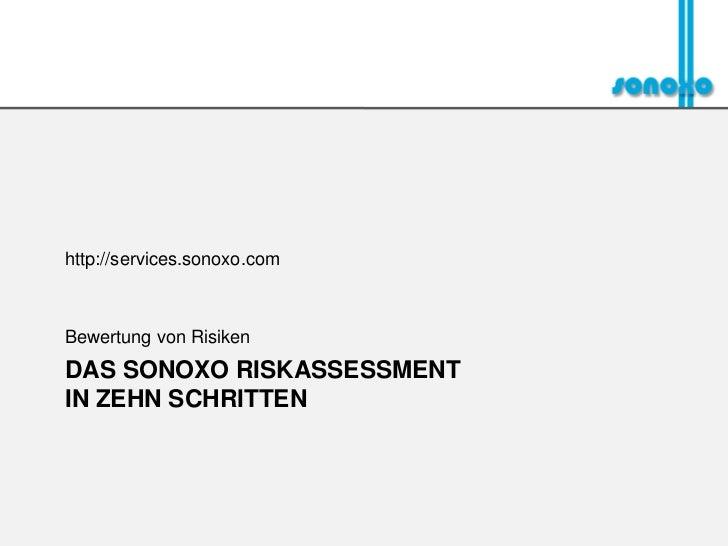 Objektive Bewertung von RisikenDAS SONOXO RISKASSESSMENTIN ZEHN SCHRITTEN